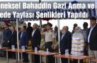 Geleneksel Bahaddin Gazi Anma ve Dede Yaylası Şenlikleri Yapıldı