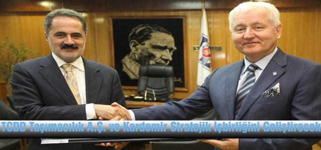 TCDD Taşımacılık A.Ş. ve Kardemir Stratejik İşbirliğini Geliştirecek