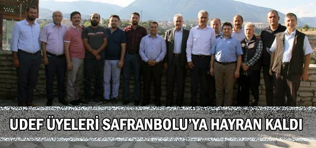 UDEF Üyeleri Safranbolu'ya Hayran Kaldı
