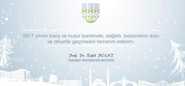 KBÜ Rektörü Prof. Dr. Refik Polat'ın Yeni Yıl Mesajı