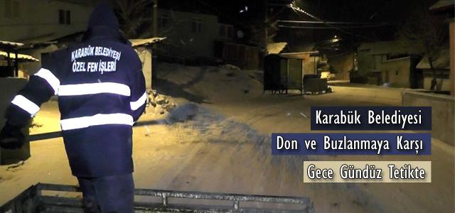 Karabük Belediyesi Don ve Buzlanmaya Karşı Gece Gündüz Tetikte