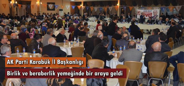 AK Parti Karabük İl Başkanlığı birlik ve beraberlik yemeğinde bir araya geldi.