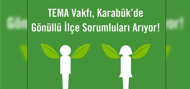 TEMA Vakfı, Karabük'de gönüllü ilçe sorumluları arıyor!