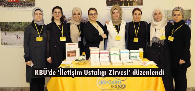 KBÜ'de 'İletişim Ustalığı Zirvesi' düzenlendi