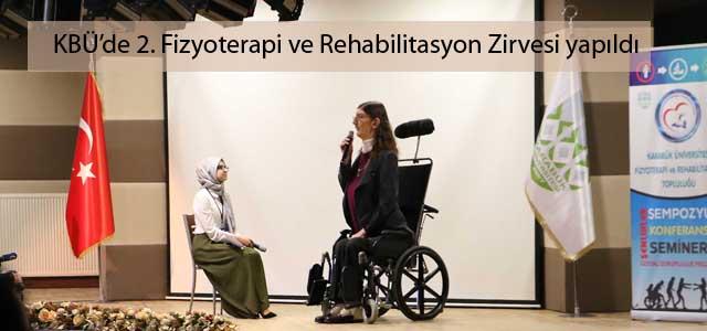 KBÜ'de 2. Fizyoterapi ve Rehabilitasyon Zirvesi yapıldı