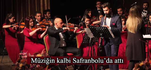 Müziğin kalbi Safranbolu'da attı