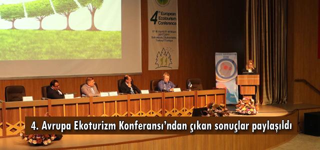 4. Avrupa Ekoturizm Konferansı'ndan çıkan sonuçlar paylaşıldı