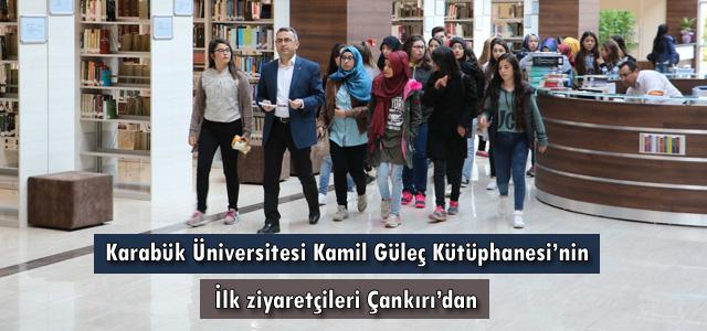 KBÜ Kamil Güleç Kütüphanesi'nin ilk ziyaretçileri Çankırı'dan