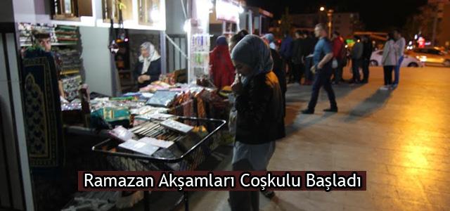 Ramazan Akşamları Coşkulu Başladı