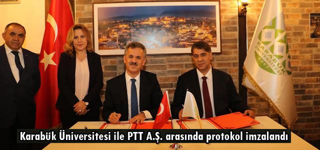 Karabük Üniversitesi ile PTT A.Ş. arasında protokol imzalandı