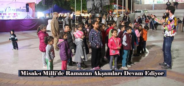 Misak-ı Milli'de Ramazan Akşamları Devam Ediyor