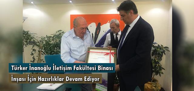 Türker İnanoğlu İletişim Fakültesi Binası İnşası İçin Hazırlıklar Devam Ediyor