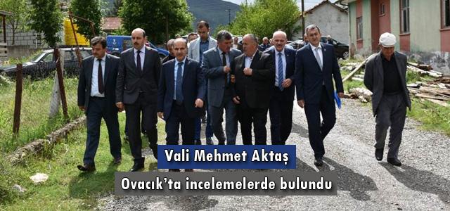 Vali Mehmet Aktaş Ovacık'ta incelemelerde bulundu