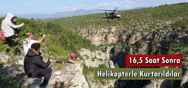 16,5 Saat Sonra Helikopterle Kurtarıldılar