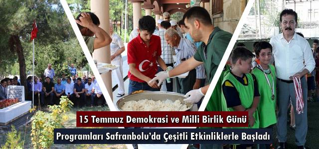 15 Temmuz Demokrasi ve Milli Birlik Günü Programları Başladı