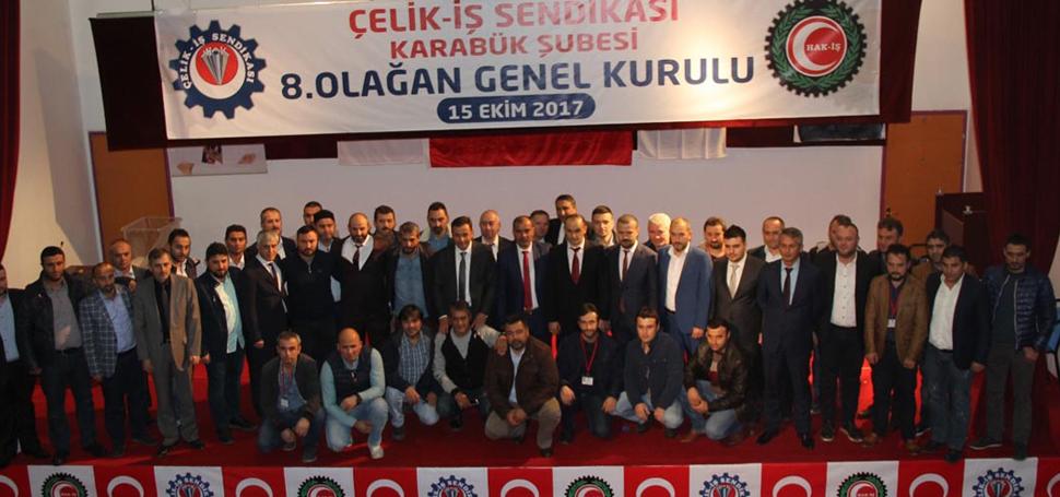 Çelik-İş Sendikası Karabük Şubesi 8'inci Olağan Genel Kurulu gerçekleştirildi