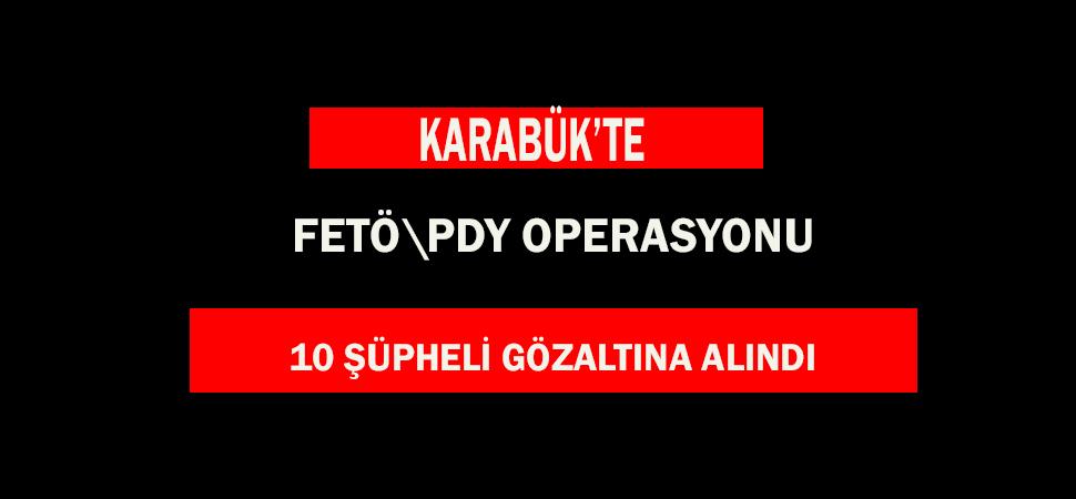 KARABÜK MERKEZLİ 7 İLDE, OPERASYON