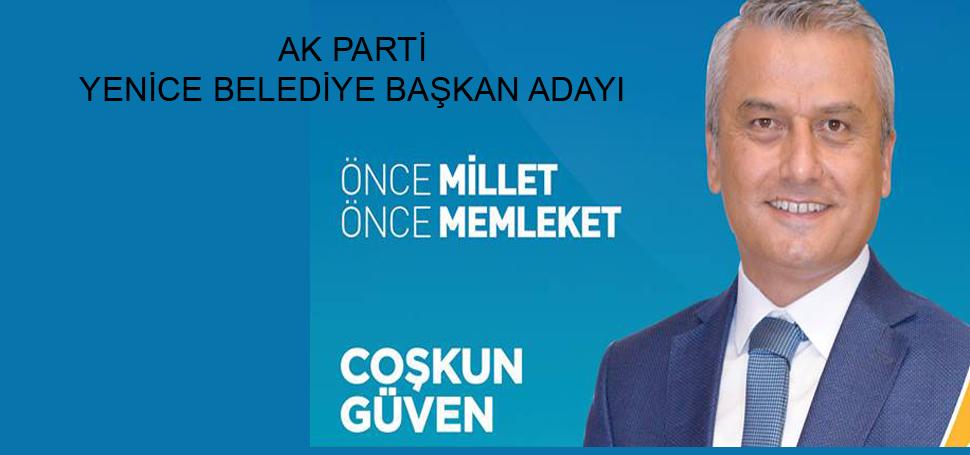 AK Parti Yenice Belediye Başkan Adayı
