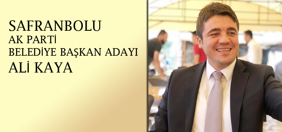 AK Parti Safranbolu Belediye Başkan Adayı