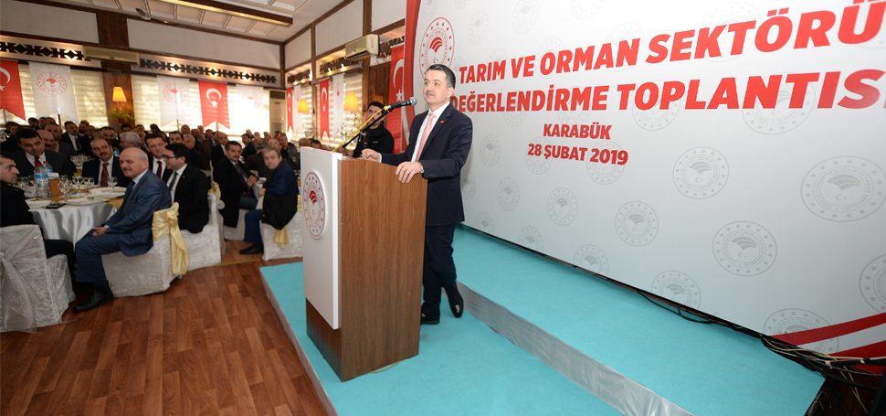 BAKAN PAKDEMİRLİ, TARIM VE ORMAN SEKTÖRÜ DEĞERLENDİRME TOPLANTISINDA