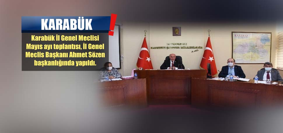 İl Genel Meclisi Mayıs ayı toplantısı yapıldı