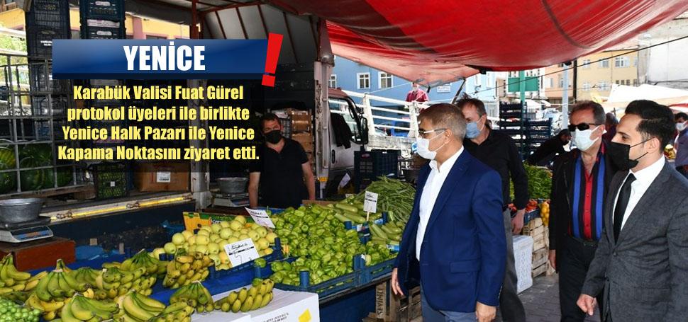 Vali Gürel'den Yenice'de Kovid-19 Denetimi