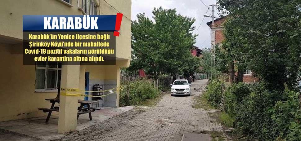 Yenice Şirinköy'de Kovid-19 Karantinası