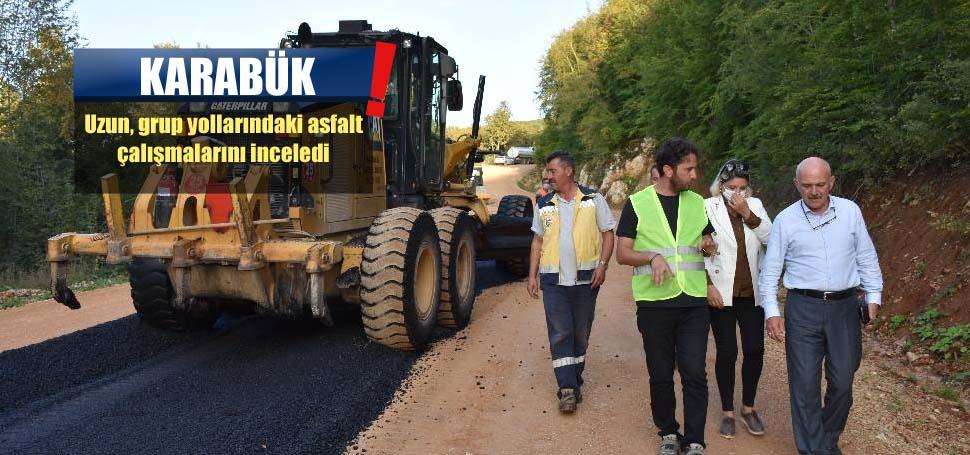 Uzun, asfalt çalışmalarını inceledi