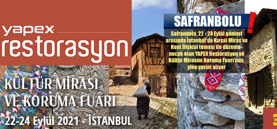 Safranbolu Yapex'teki Yerini Alıyor